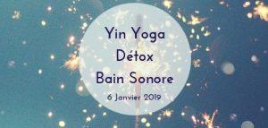 Yin Yoga, Detox et Bain Sonore @ Mon Yoga